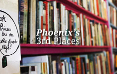 Phoenix's Third Places