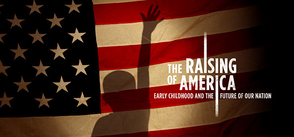 The Raising of America